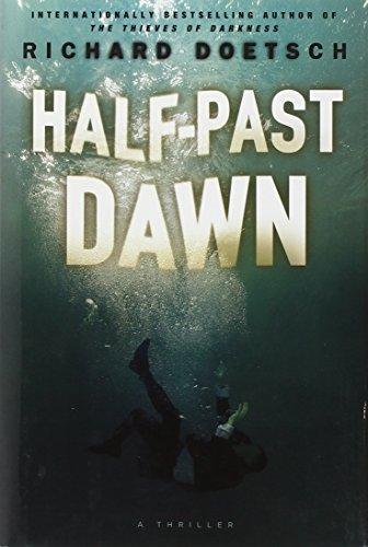 9781439183977: Half-Past Dawn: A Thriller