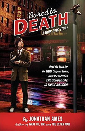 9781439184370: Bored to Death: A Noir-otic Story