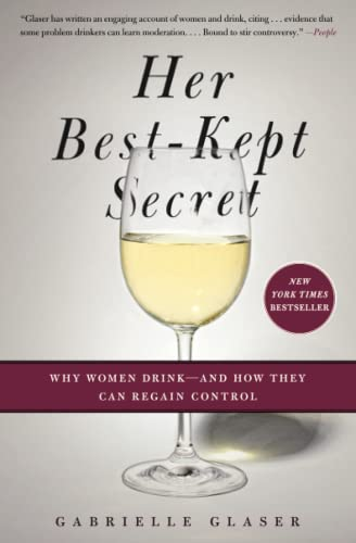 9781439184394: Her Best-Kept Secret: Why Women Drink-And How They Can Regain Control