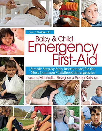 9781439186466: Baby & Child Emergency First Aid: Simple Step-By-Step Instructions for the Most Common Childhood Emergencies