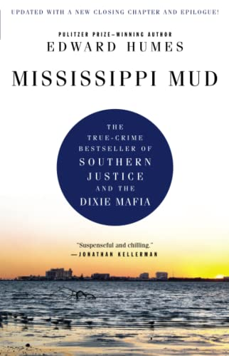 Mississippi Mud: Southern Justice and the Dixie Mafia (1439186650) by Edward Humes