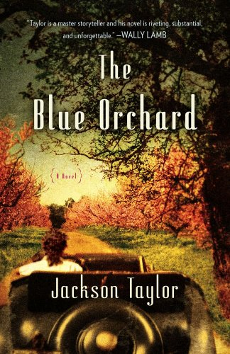 9781439186688: The Blue Orchard: A Novel