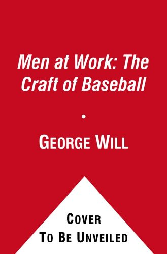 9781439186848: Men at Work: The Craft of Baseball: the Classic Tribute to America's Pastime