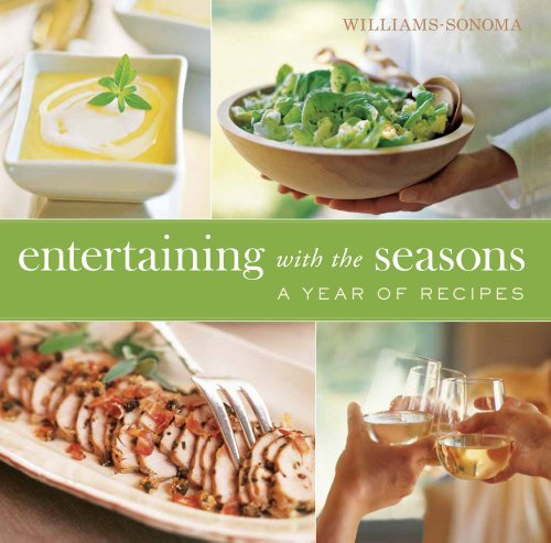 9781439186862: Williams-Sonoma Entertaining with the Seasons: A Year of Recipes