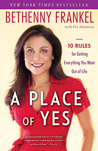 9781439186916: A Place of Yes: 10 Rules for Getting Everything You Want Out of Life
