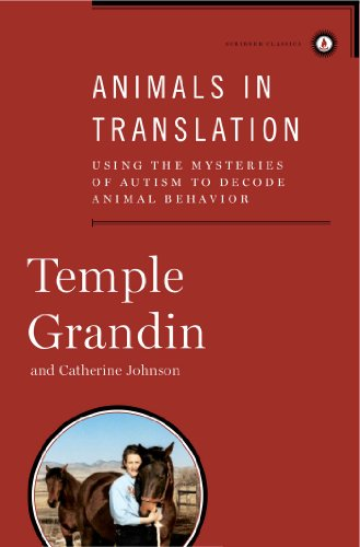 9781439187104: Animals in Translation: Using the Mysteries of Autism to Decode Animal Behavior (Scribner Classics)