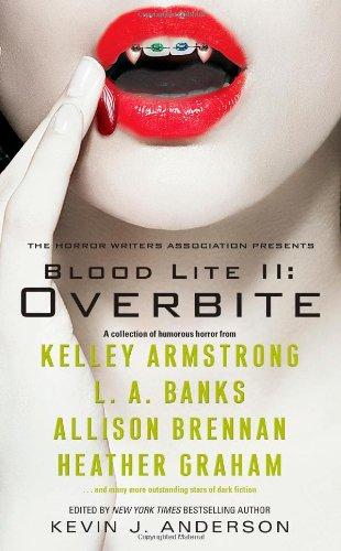 Blood Lite II : Overbite (Dark Carbuncle;: Anderson, Kevin J.