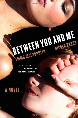 9781439188187: Between You and Me: A Novel
