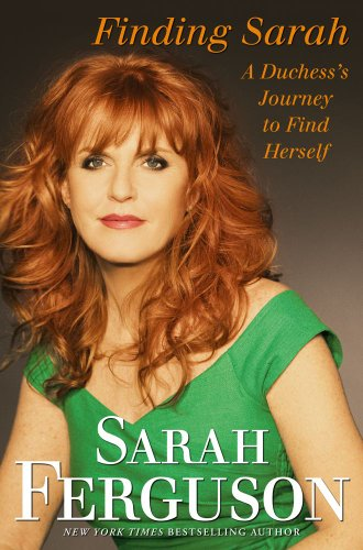 9781439189542: Finding Sarah: A Duchess's Journey to Find Herself