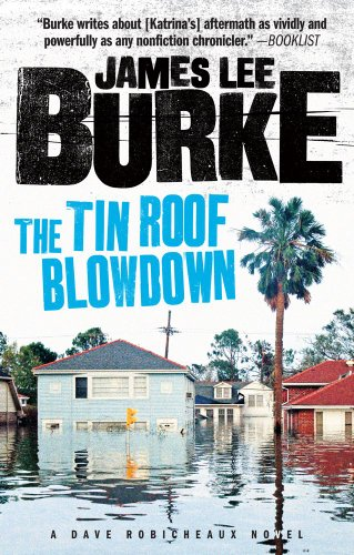 9781439190173: The Tin Roof Blowdown: A Dave Robicheaux Novel