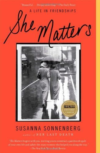 9781439190609: She Matters: A Life in Friendships