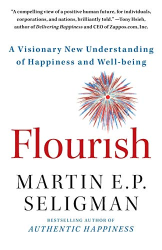 9781439190760: Flourish: A Visionary New Understanding of Happiness and Well-being