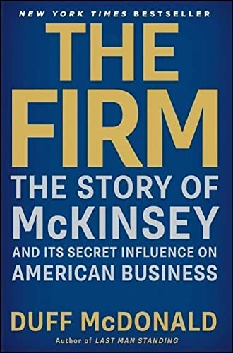 9781439190982: The Firm: The Story of McKinsey and Its Secret Influence on American Business