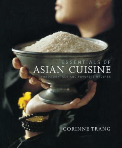 9781439191088: Essentials of Asian Cuisine: Fundamentals and Favorite Recipes