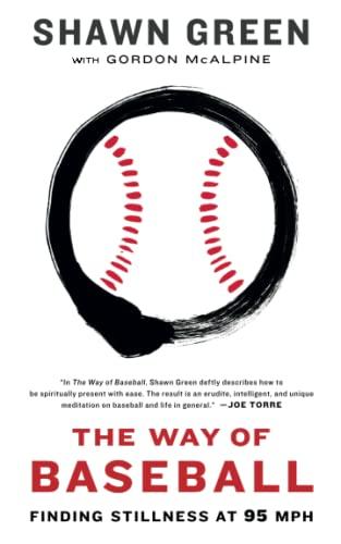 9781439191200: The Way of Baseball: Finding Stillness at 95 mph
