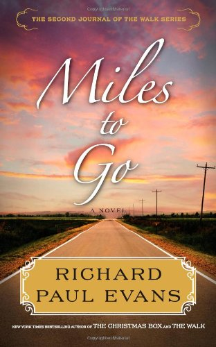 9781439191378: Miles to Go: The Second Journal of the Walk Series