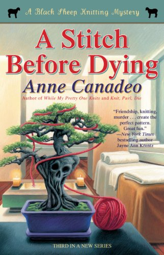 9781439191392: A Stitch Before Dying (A Black Sheep Knitting Mystery)