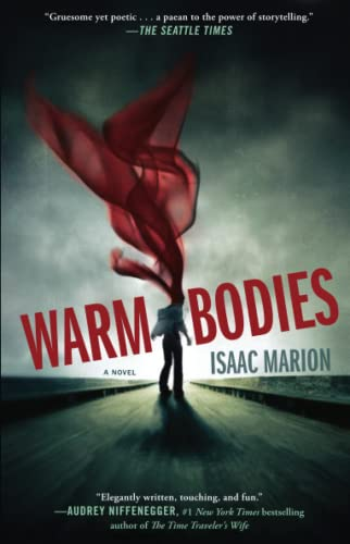 9781439192320: Warm Bodies: A Novel (The Warm Bodies Series)