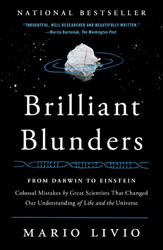 9781439192375: Brilliant Blunders: From Darwin to Einstein - Colossal Mistakes by Great Scientists That Changed Our Understanding of Life and the Universe