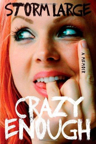 Crazy Enough, A Memoir: Large, Storm