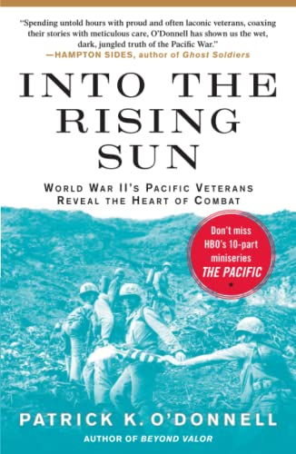 9781439192580: Into the Rising Sun: World War II's Pacific Veterans Reveal the Heart of Combat