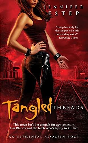 Tangled Threads (Elemental Assassin): Estep, Jennifer