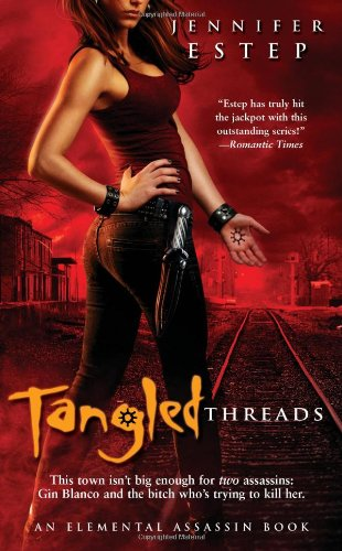 9781439192634: Tangled Threads (Elemental Assassin, Book 4)