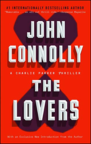 9781439193624: The Lovers: A Thriller (Charlie Parker Thrillers)