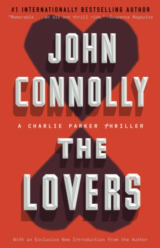 The Lovers: A Charlie Parker Thriller: Connolly, John