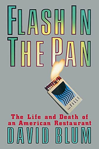 9781439193778: Flash in the Pan: The Life and Death of an American Restaurant