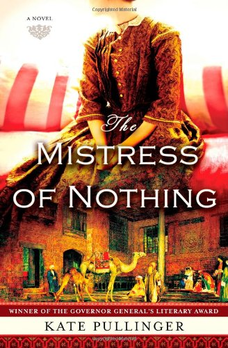 9781439193860: The Mistress of Nothing: A Novel