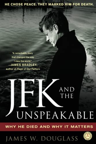 JFK and the Unspeakable.