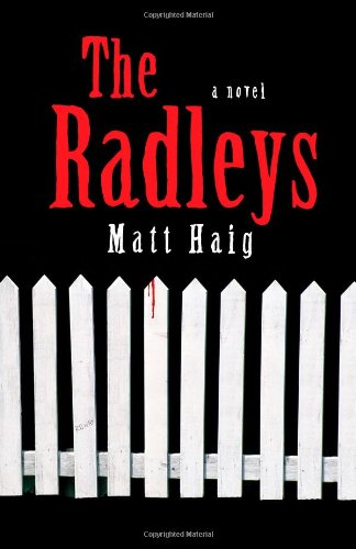 9781439194010: The Radleys: A Novel
