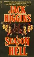 Season in Hell: Jack Higgins