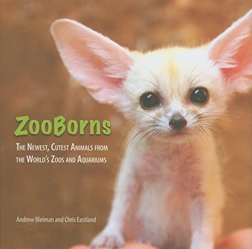ZooBorns: Bleiman, Andrew; Eastland,