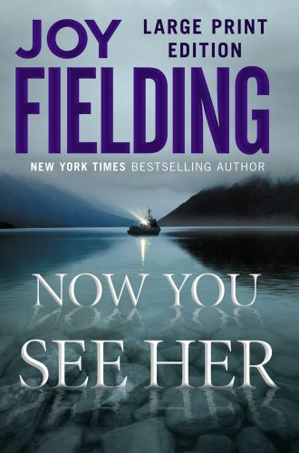 9781439195772: Now You See Her: A Novel