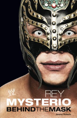 9781439195840: Rey Mysterio: Behind The Mask (Wwe)