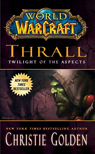 9781439196632: World of Warcraft: Thrall: Twilight of the Aspects