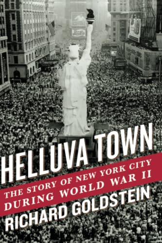 9781439196687: Helluva Town: The Story of New York City During World War II