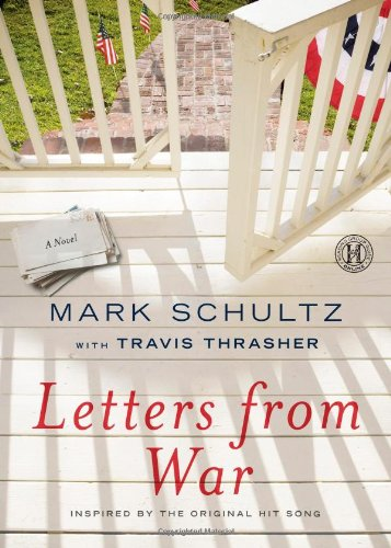 9781439197318: Letters from War: A Novel