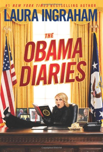 The Obama Diaries: Ingraham, Laura