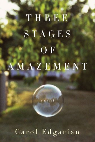Three Stages of Amazement (Signed First Edition): CAROL EDGARIAN