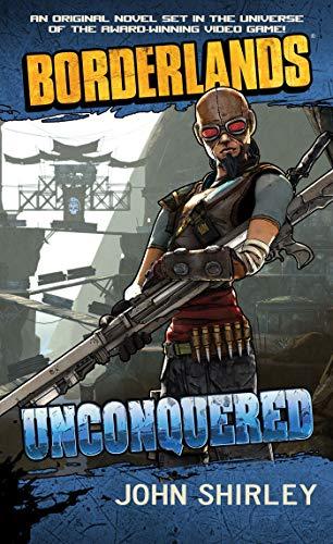 Borderlands #2: Unconquered: Shirley, John