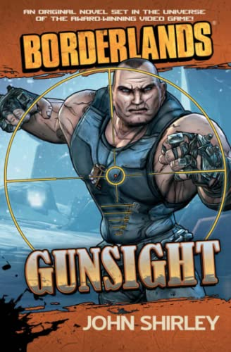 9781439198490: Borderlands: Gunsight (Borderlands (Gallery Books))
