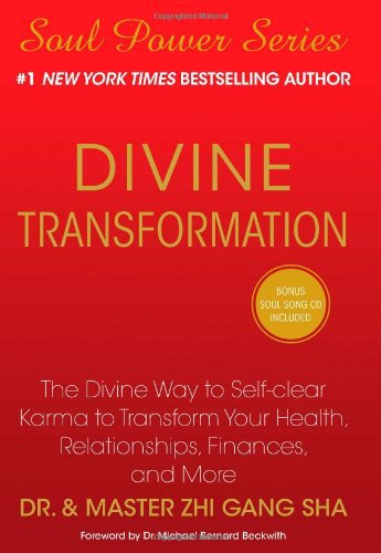 9781439198636: Divine Transformation: The Divine Way to Self-clear Karma to Transform Your Health, Relationships, Finances, and More (Soul Power)