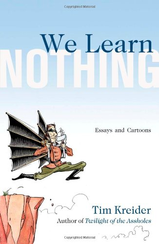 9781439198704: We Learn Nothing: Essays and Cartoons
