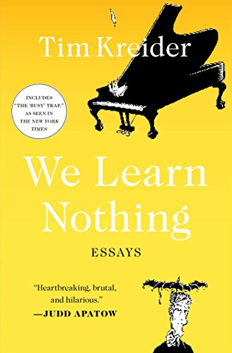 9781439198711: We Learn Nothing: Essays