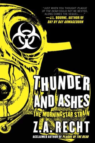 9781439198834: Thunder and Ashes (Z.A. Recht's Morningstar Strain)
