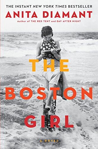 The Boston Girl: A Novel: Diamant, Anita