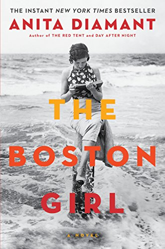 The Boston Girl: A Novel: Diamant, Anita